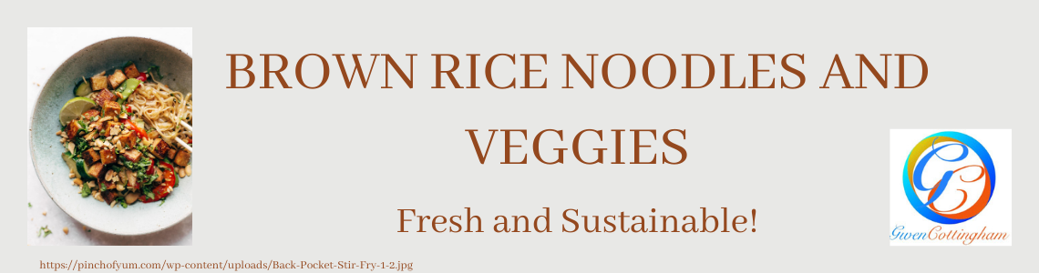 Brown Rice Noodles & Veggies